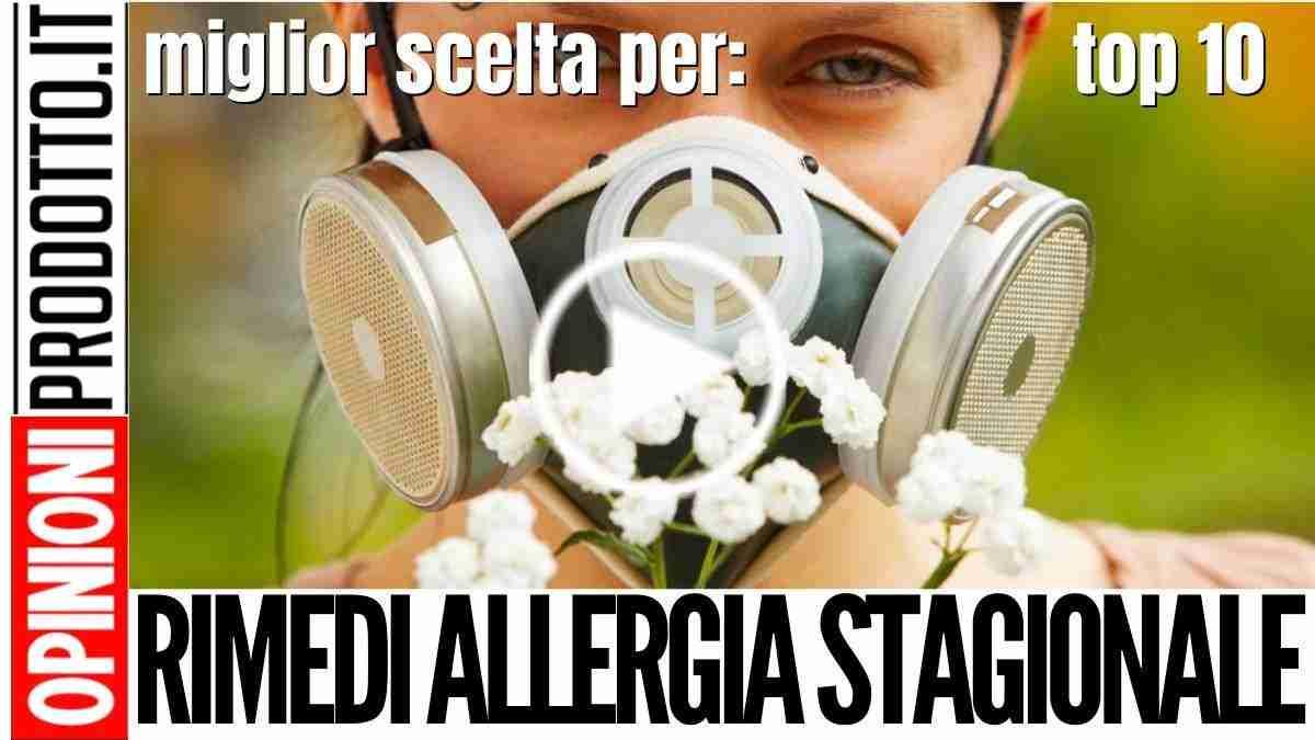 Rimedi per Allergia stagionale