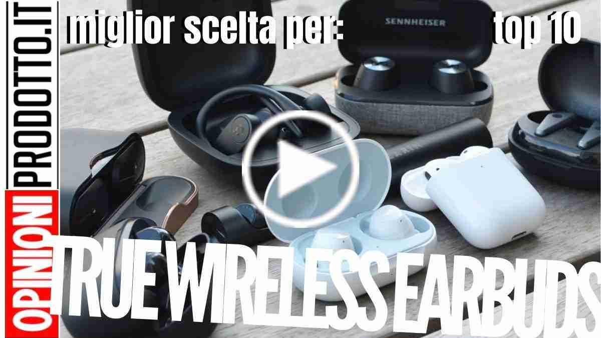True Wireless EarBuds: le migliori cuffie best buy