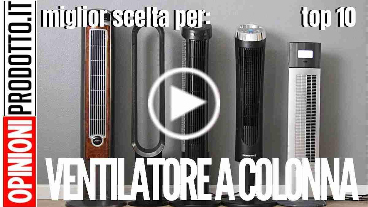 Ventilatore a colonna: il migliore per raffreddare la prossima estate