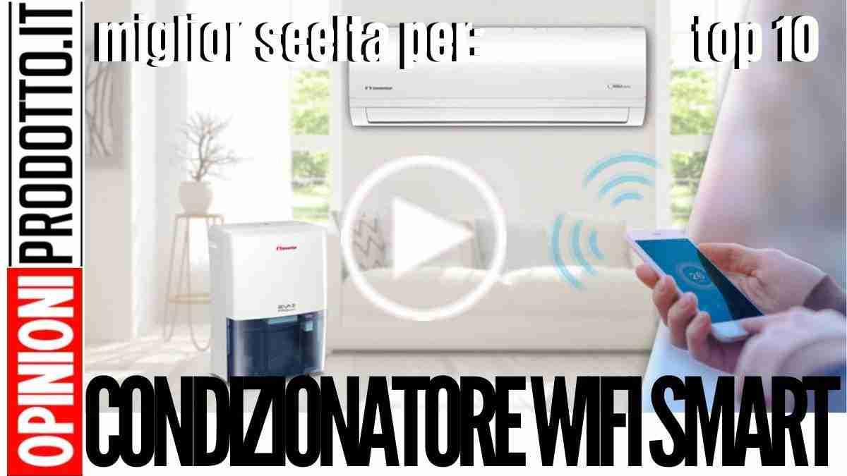 migliore Condizionatore wifi smart