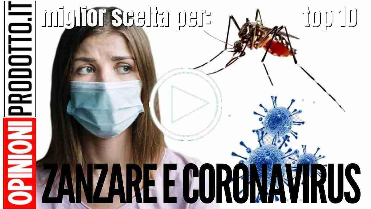 Zanzare e Coronavirus ecco cosa dicono gli esperti