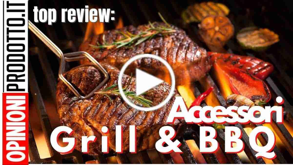 Migliori Accessori Grill per fare un BBQ