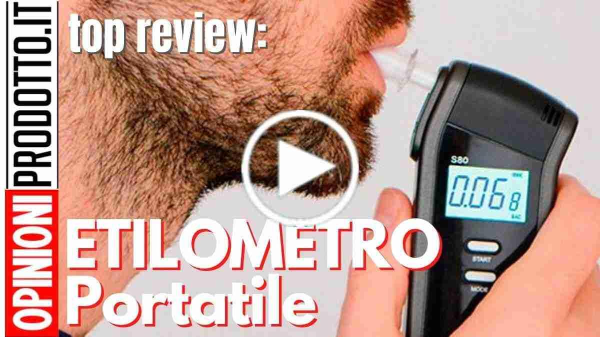 miglior Etilometro portatile o Alcol test come si scegliere