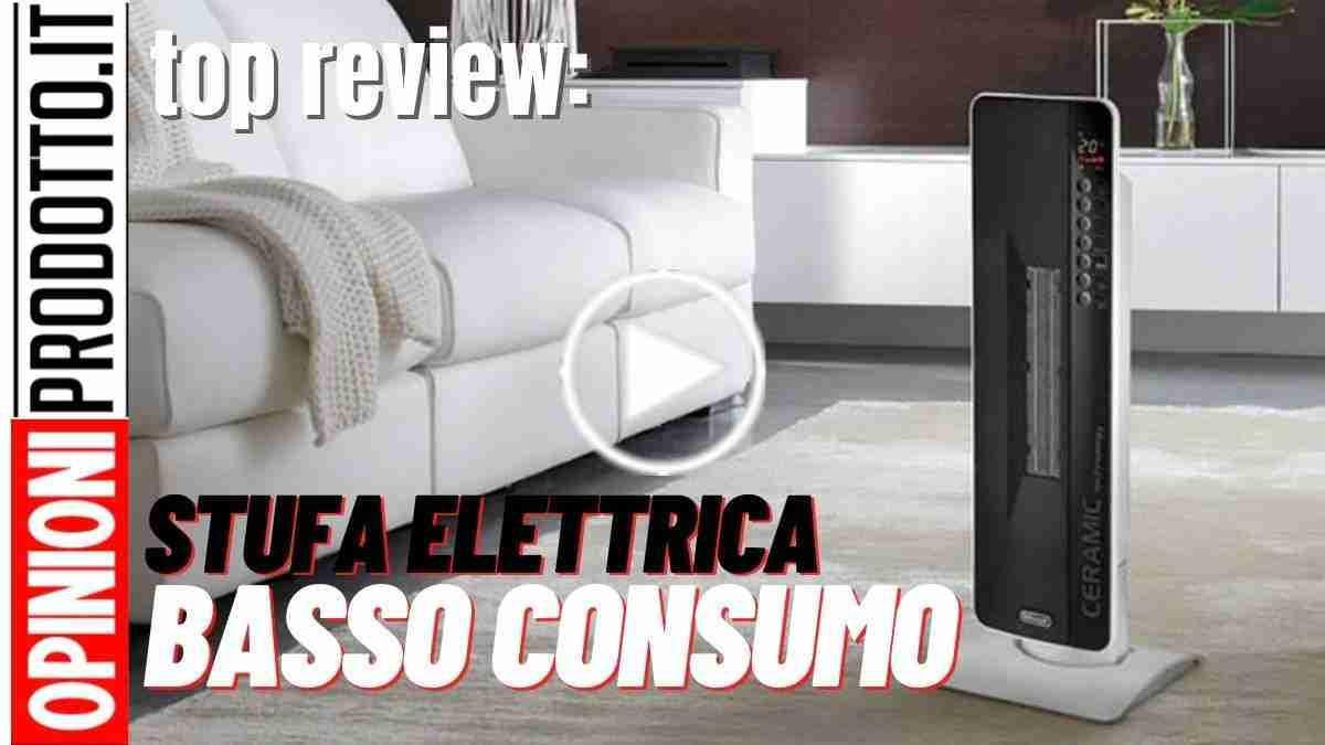 migliore Stufa Elettrica basso consumo in Ceramica