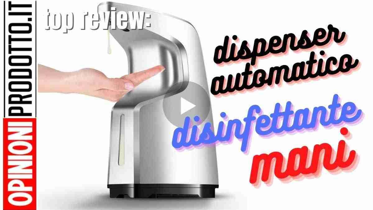miglior dispenser automatico disinfettante mani