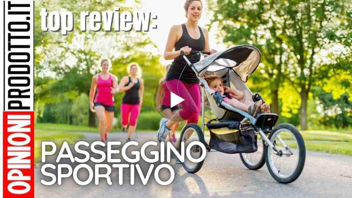 miglior passeggino sportivo per jogging