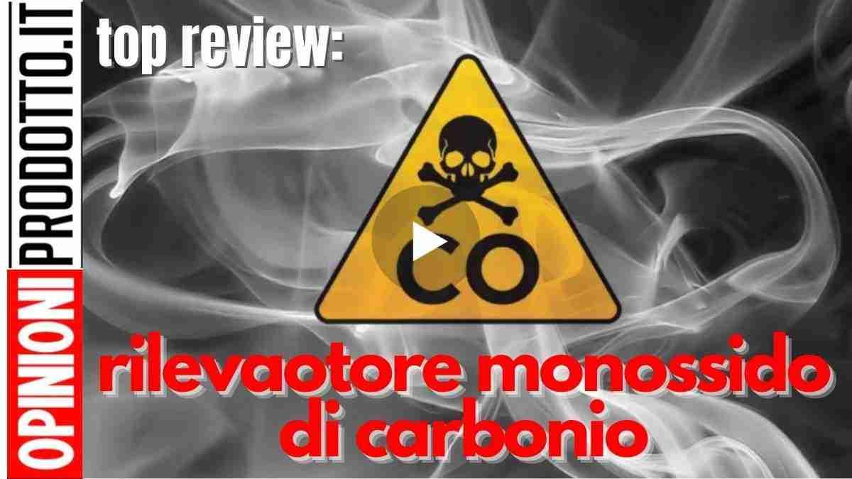 miglior rilevatore di monossido di carbonio