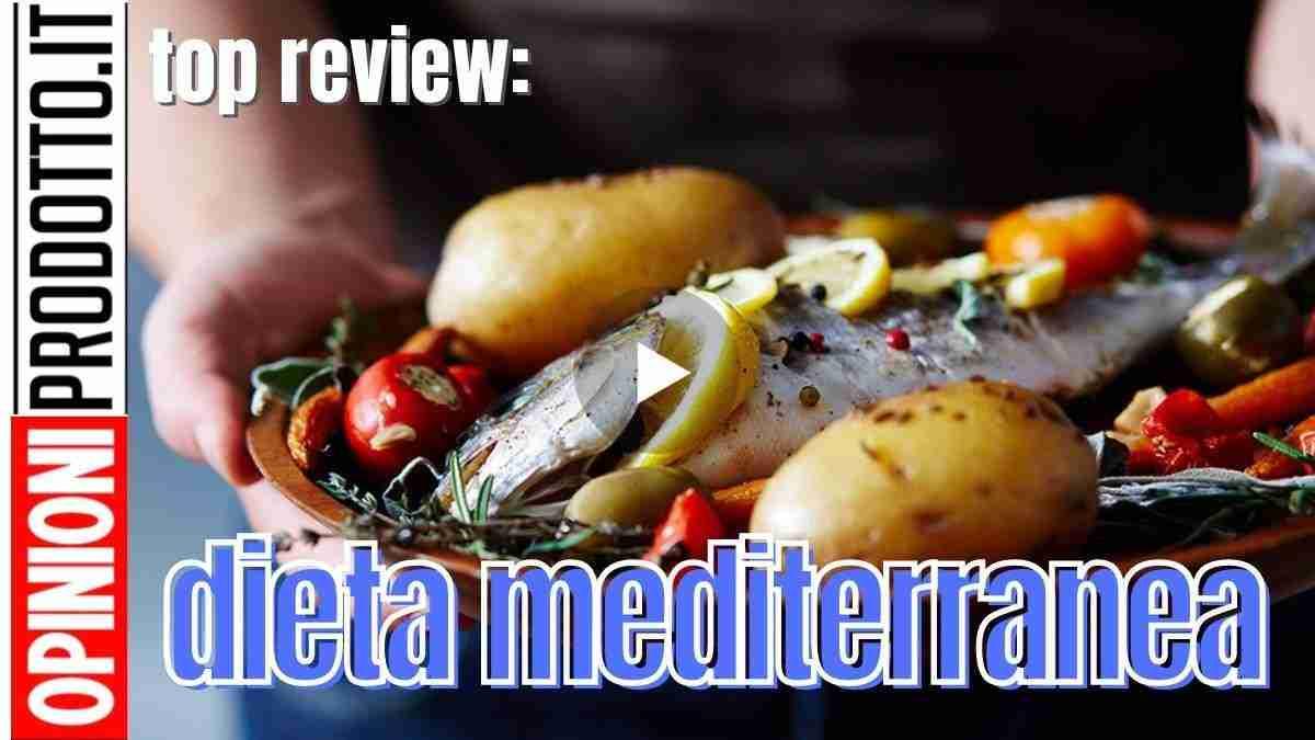 Segui questo menu Dieta mediterranea in pdf e migliora la tua aspettativa di vita