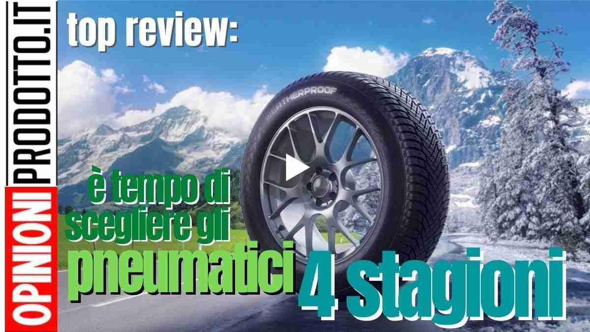 come scegliere migliori pneumatici 4 stagioni
