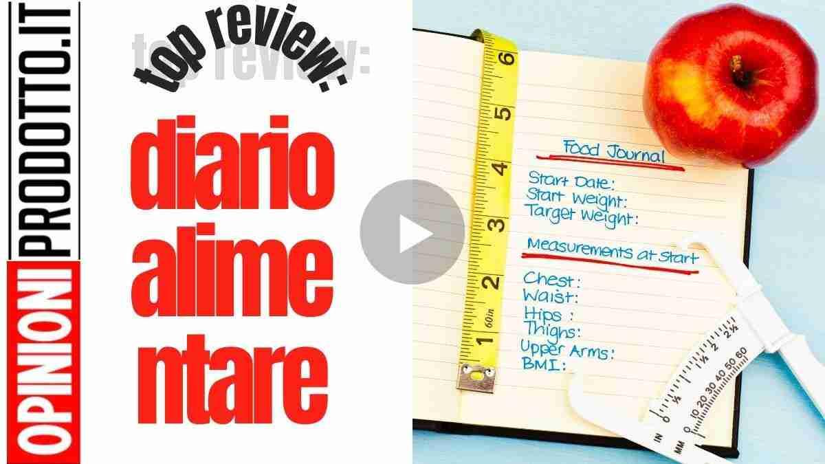 Diario alimentare fitness: scegli il migliore e tieni traccia dei tuoi progressi