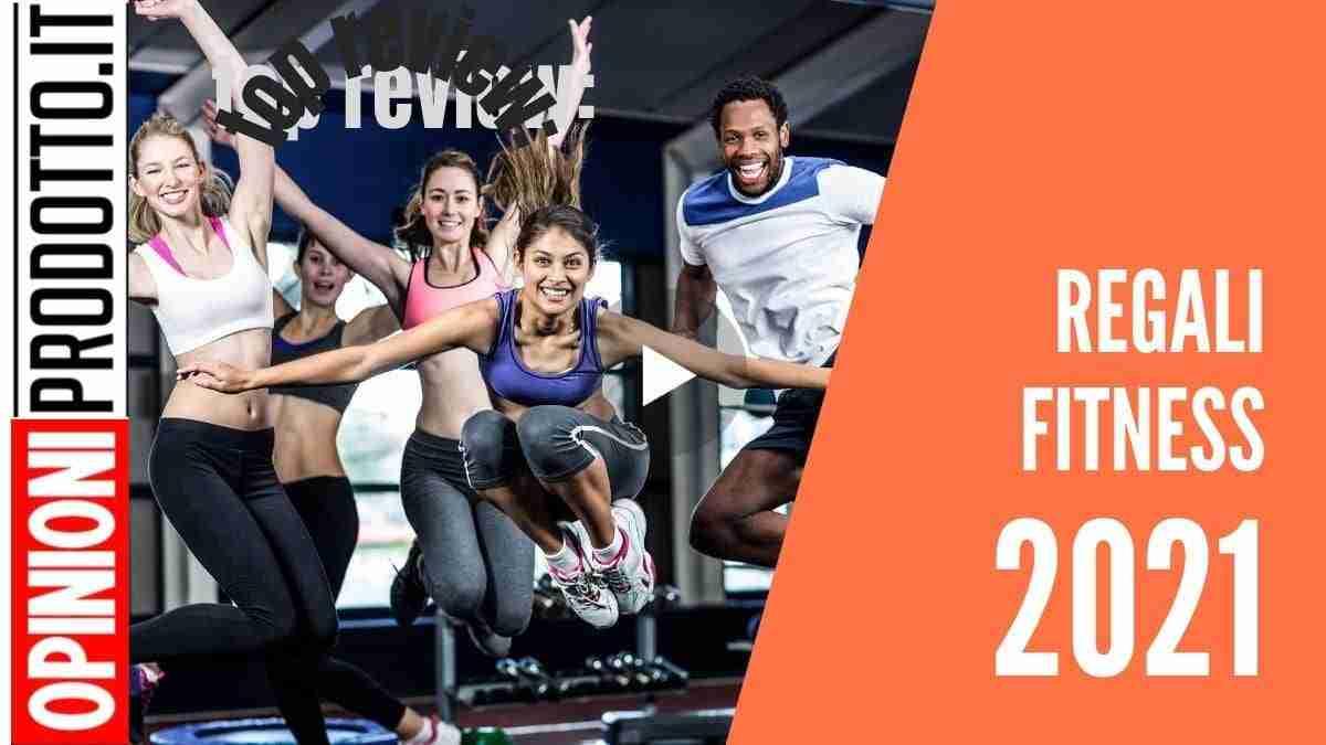 Migliori Regali fitness 2021