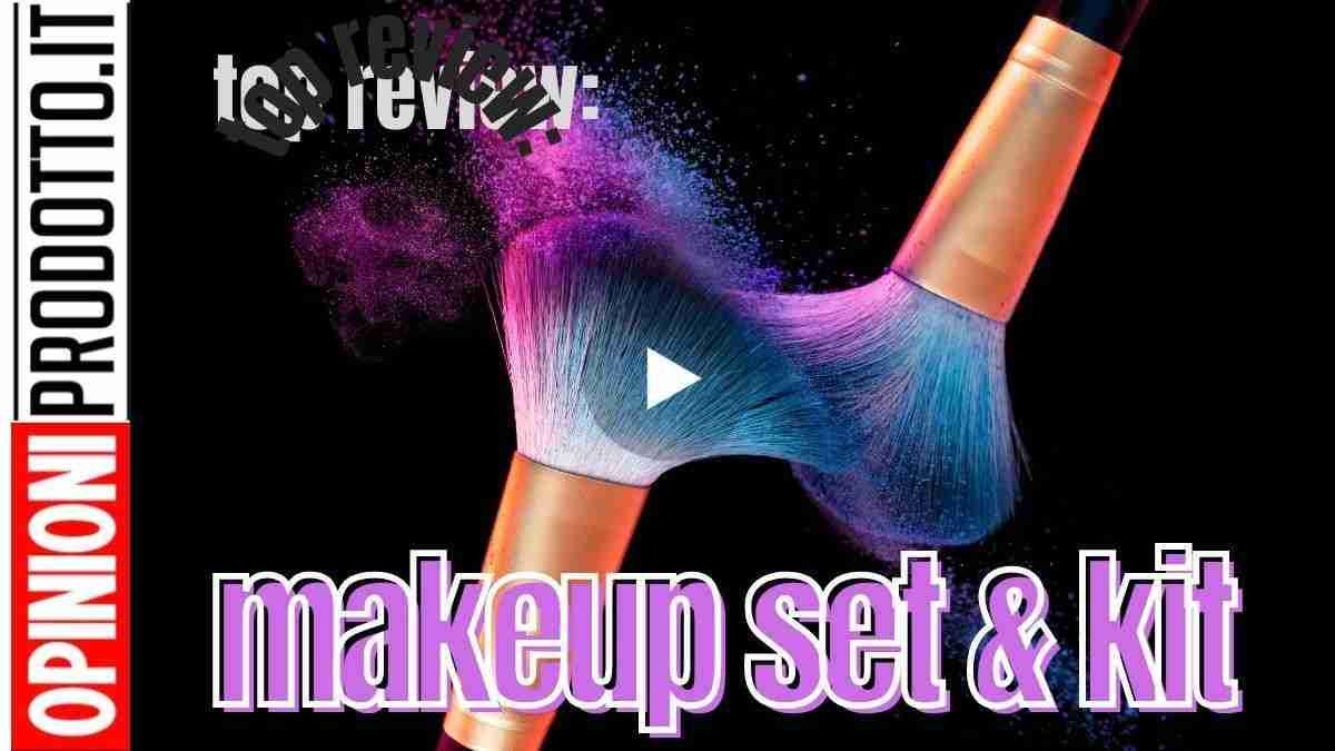 trucco make up set & kit migliori