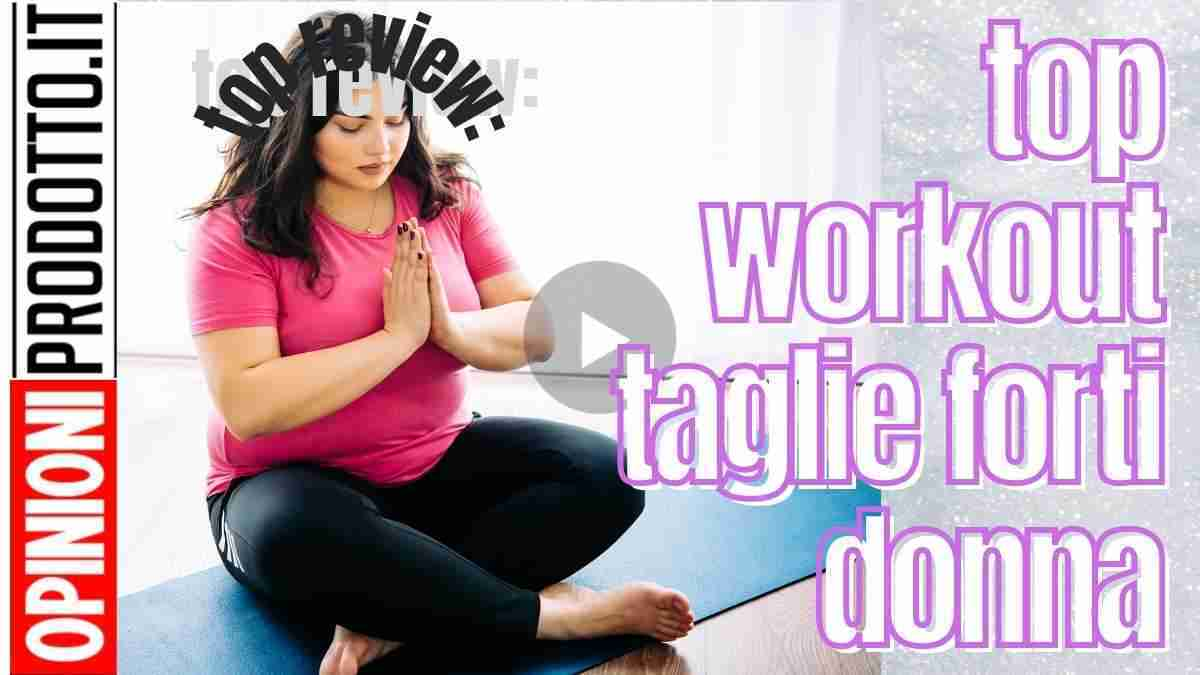 top workout taglie forti donna