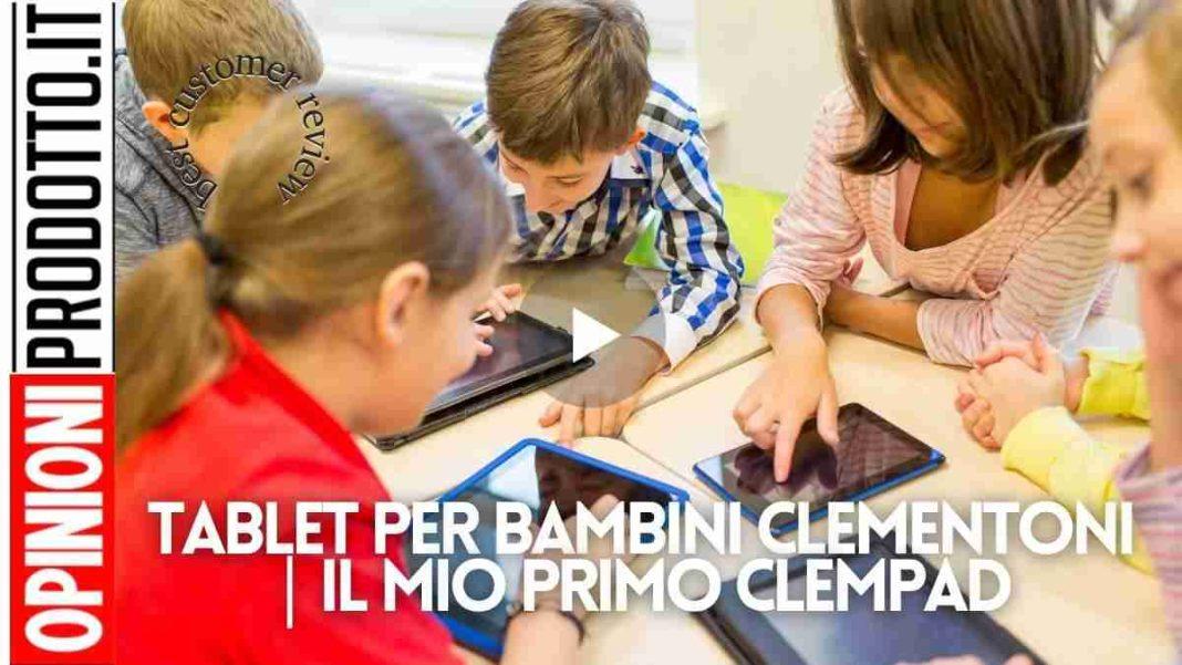 Tablet per bambini Clementoni | il mio primo Clempad