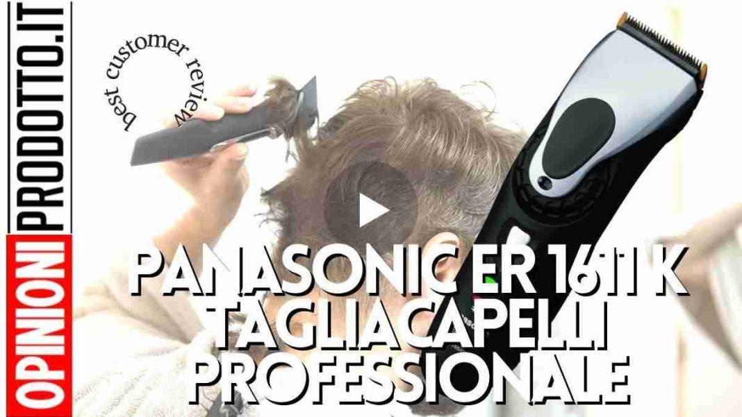 Panasonic er 1611 k tagliacapelli professionale super efficace