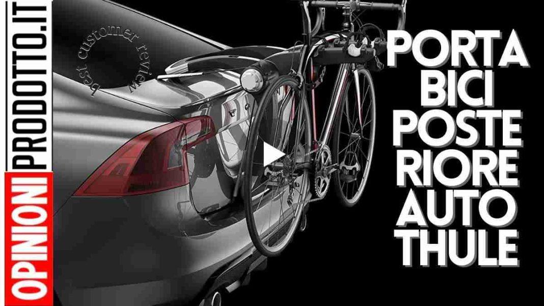Thule portabici posteriore per auto | il top di gamma