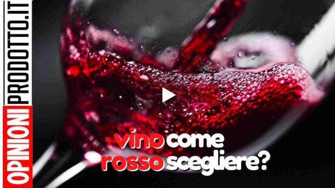 migliroe vino rosso online come scegliere